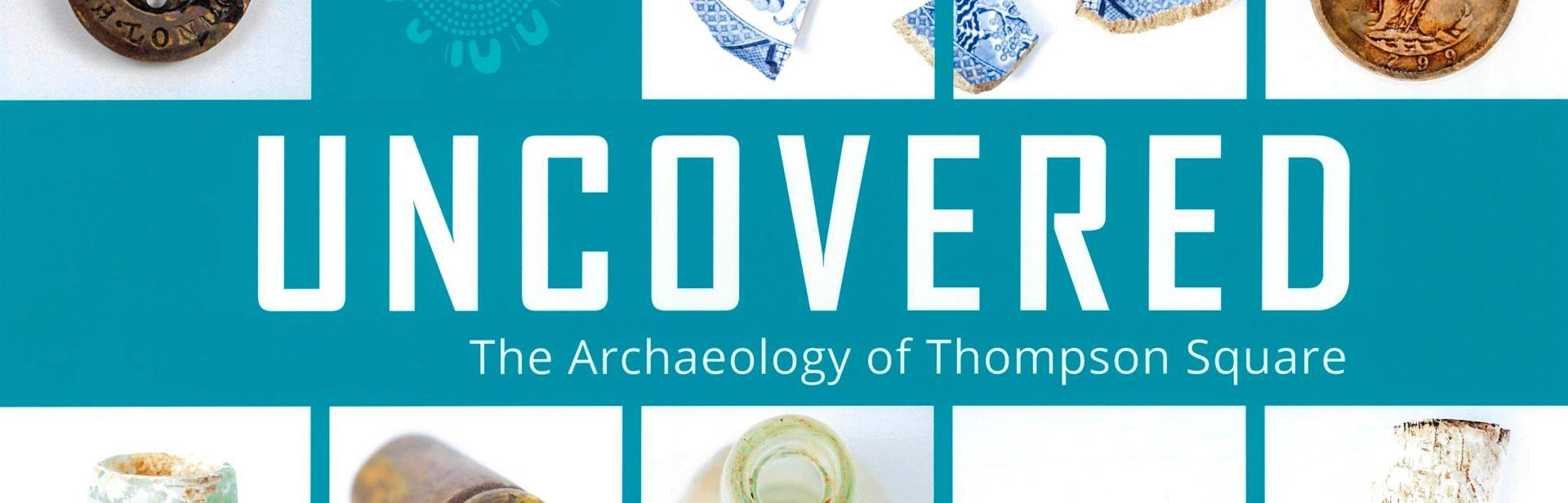 The Archaeology of Thompson Square